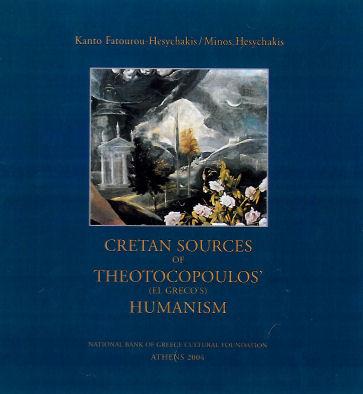 Cretan Sources of Theotocopoulos' (El Greco's) Humanism