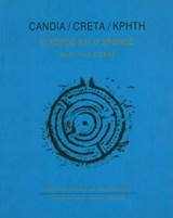 Candia/Creta/Κρήτη. Ο χώρος και ο χρόνος. 16ος - 18ος αιώνας