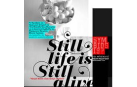 Still Life is… still alive - Νεκρή Φύση: είναι ακόμη ζωντανή